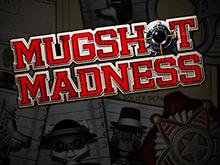 Играть в азартную игру Mugshot Madness