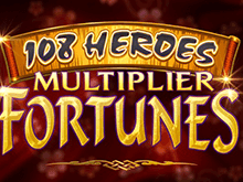 Игровой автомат 108 Heroes Multiplier Fortunes